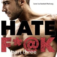 REVIEW: Hate F*@K - Part 3 by Ainsley Booth (The Horus Group #3)
