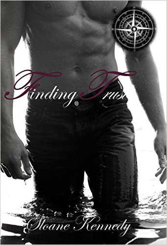 Finding Trust (Finding Series, Book 2) by Sloane Kennedy - Release Date: July 24th