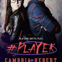 REVIEW: #Player by Cambria Hebert (The Hashtag Series 3)