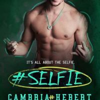 REVIEW: #Selfie by Cambria Hebert (The Hashtag Series 4)