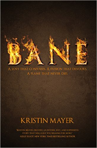 Bane by Kristin Mayer - Release Date: August 14th, 2015