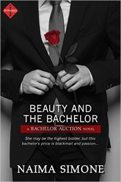 Beauty and the Bachelor by Naima Simone - Release Date: August 10th, 2015