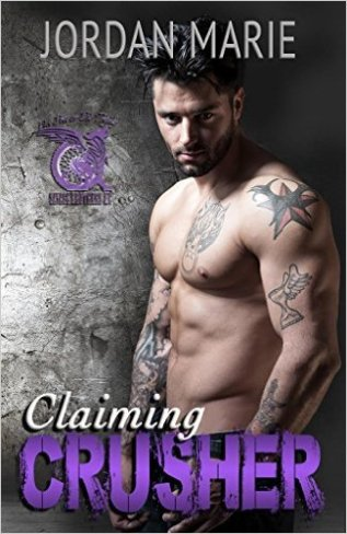 Claiming Crusher: Savage Brothers MC by Jordan Marie - Release Date: August 18th, 2015