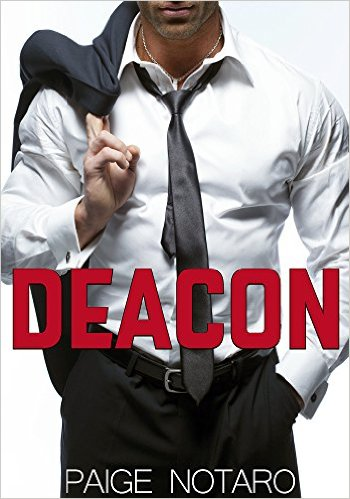 Deacon by Paige Notaro - Release Date: August 17th, 2015