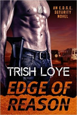 Edge of Reason (Edge Security Series Book 2) by Trish Loye - Release Date: August 10th, 2015