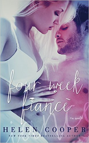 Four Week Fiance by Helen Cooper - Release Date: August 19th, 2015