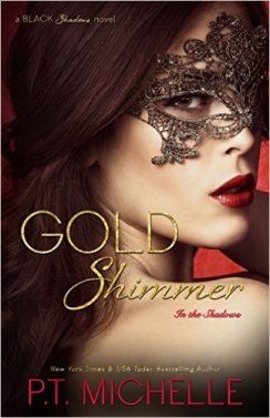 Gold Shimmer by P.T. Michelle - Release Date: August 4th