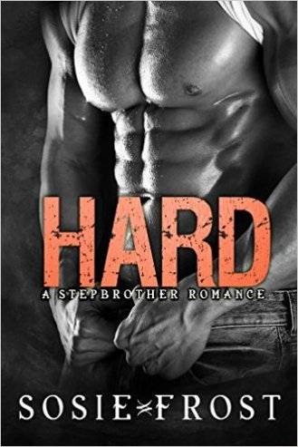 Hard by Sosie Frost - Release Date: August 10th, 2015