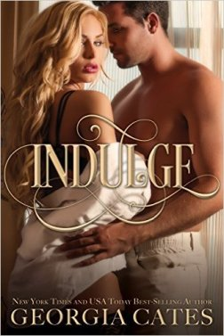 Indulge by Georgia Cates - Release Date: August 2nd, 2015