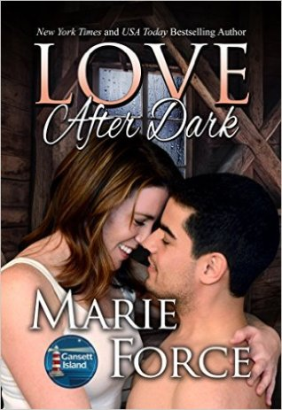 Love After Dark, McCarthys of Gansett Island, Book 13 by Marie Force - Release Date: August 18th, 2015
