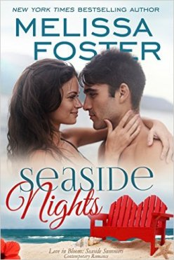 Seaside Nights (Love in Bloom: Seaside Summers, Book 5) by Melissa Foster - Release Date: August 12th, 2015