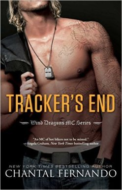 Tracker's End (Wind Dragons Motorcycle Club Book 3) by Chantal Fernando - Release Date: August 11th, 2015