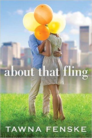 About That Fling by Tawna Fenske - Release Date: Sept. 1st, 2015