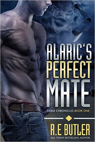 Alaric's Perfect Mate (Saber Chronicles Book 1) by R. E. Butler - Release Date: Sept. 20th, 2015