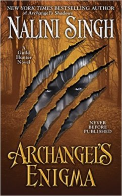 Archangel's Enigma (Guild Hunter) by Nalini Singh - Release Date: Sept. 1st 2015