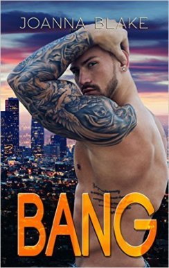 Bang by Joanna Blake - Release Date: Sept. 20th, 2015