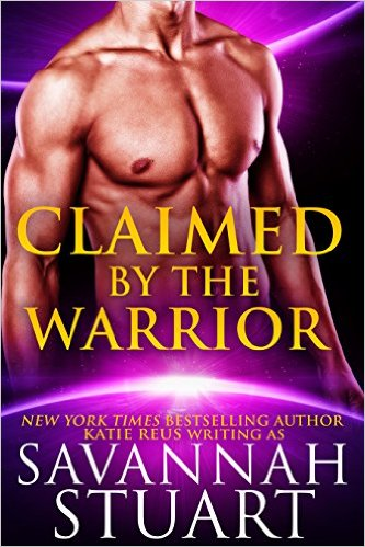 Claimed by the Warrior by Savannah Stuart - Release Date: Sept. 10th, 2015
