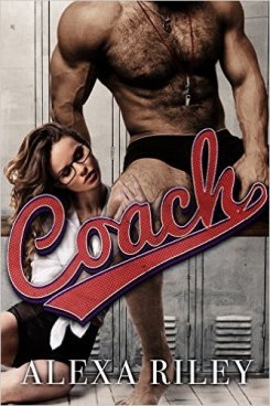 Coach by Alexa Riley - Release Date: Sept. 9th, 2015