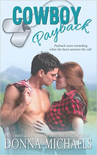 Cowboy Payback (A Sequel to Cowboy-Fiancé) by Donna Michaels - Release Date: Sept. 9th, 2015