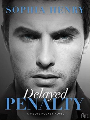 Delayed Penalty by Sophia Henry - Release Date: Sept. 1st, 2015
