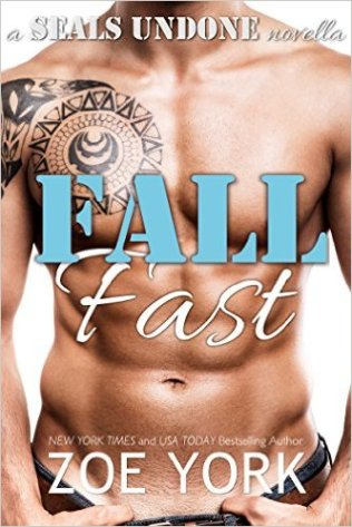 Fall Fast by Zoe York - Release Date: Sept. 2nd, 2015