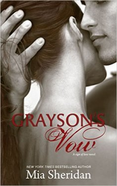 Grayson's Vow by Mia Sheridan - Release Date: Sept. 8th, 2015