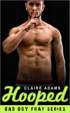Hooped #3 by Claire Adams - Release Date: Sept. 1st, 2015