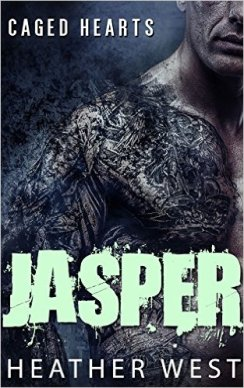 Jasper: Caged Hearts MMA by Heather West - Release Date: Sept. 3rd, 2015