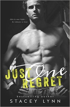 Just One Regret (Just One Song Book 3) by Stacey Lynn - Release Date: Sept. 20th, 2015
