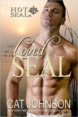 Loved by a SEAL: Hot SEALs (Hot SEALs Series Book 6) by Cat Johnson - Release Date: Sept. 16th, 2015