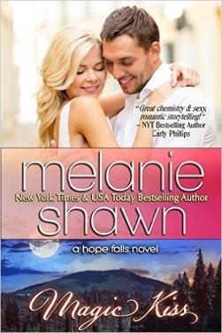 Magic Kiss (Hope Falls Book 11) by Melanie Shawn - Release Date: Sept. 14th, 2015