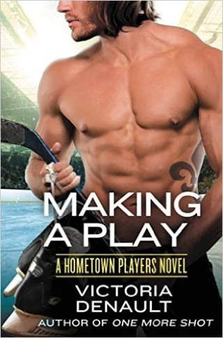 Making a Play (Hometown Players) by Victoria Denault - Release Date: Sept. 8th, 2015