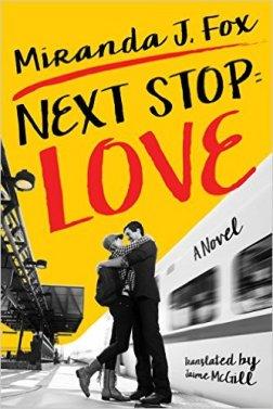 Next Stop: Love by Miranda J. Fox - Release Date: Sept. 15th, 2015