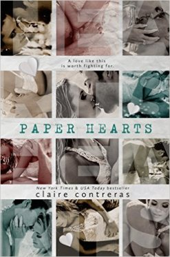Paper Hearts by Clair Contreras - Release Date: Sept. 9th, 2015