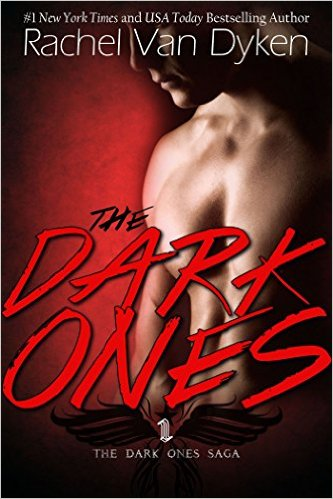 The Dark Ones by Rachel Van Dyken - Release Date: Sept. 19th, 2015