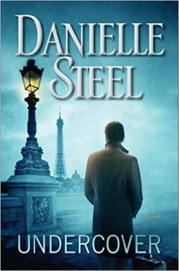 Undercover by Danielle Steel - Release Date: Sept. 1st, 2015