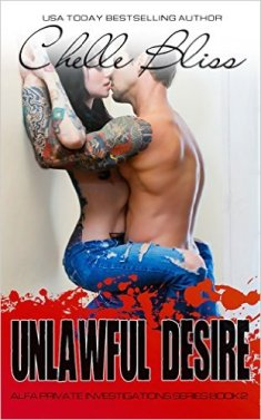 Unlawful Desire (Alfa Pi Series Book 2) by Chelle Bliss - Release Date: Sept. 22nd, 2015