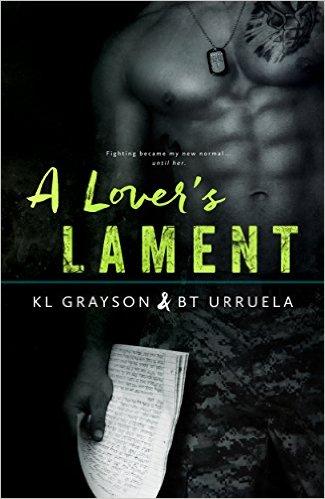 A Lover's Lament by KL Grayson & BT Urrela - Release Date: Oct. 6th, 2015