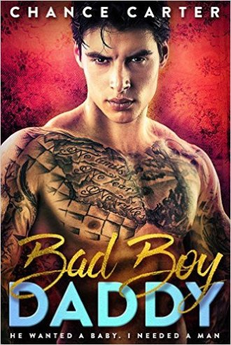 Bad Boy Daddy by Chance Carter - Release Date: Oct. 3th, 2015