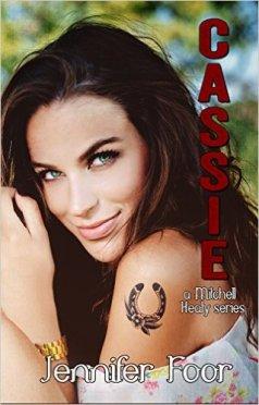 Cassie: Mitchell-Healy Book (Mitchell Healy 7) by Jennifer Foor - Release Date: Oct. 16th, 2015