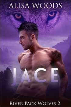 Jace (River Pack Wolves 2) by Alisa Woods - Release Date: Oct. 3rd, 2015