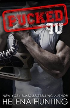 PUCKED Up (The PUCKED Series Book 2) by Helena Hunting - Release Date: Oct. 25th, 2015