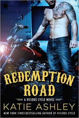 Redemption Road: A Vicious Cycle Novel by Katie Ashley - Release Date: Oct. 6th 2015