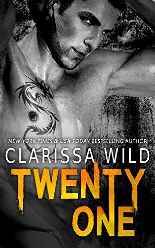 Twenty-One by Clarissa Wild - Release Date: Oct. 3rd, 2015